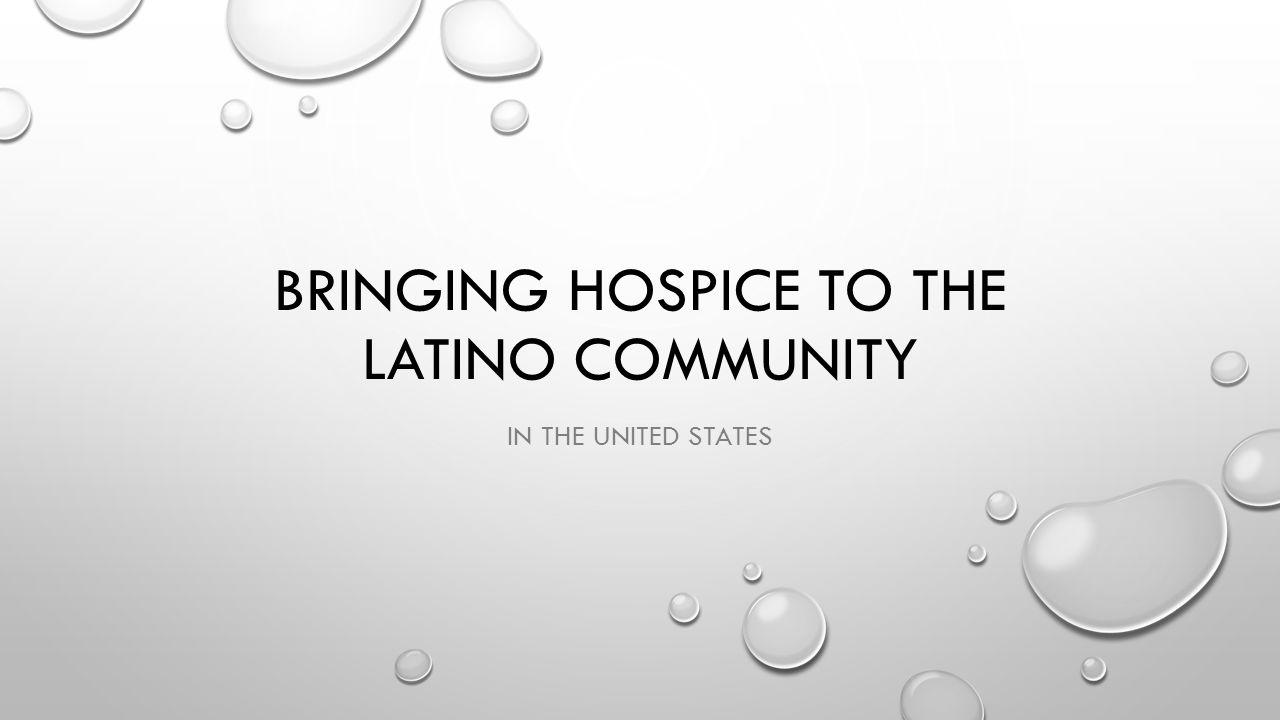 Bringing Hospice to the Latino community