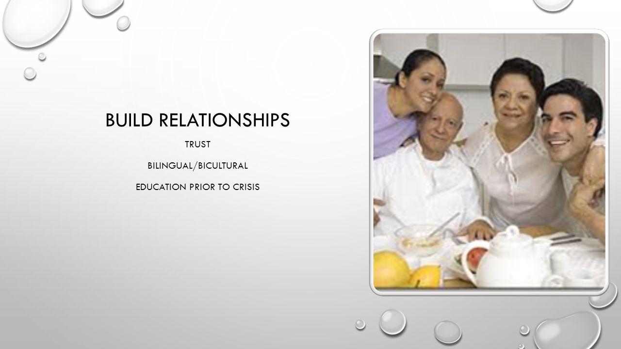 Build Relationships Trust Bilingual/Bicultural