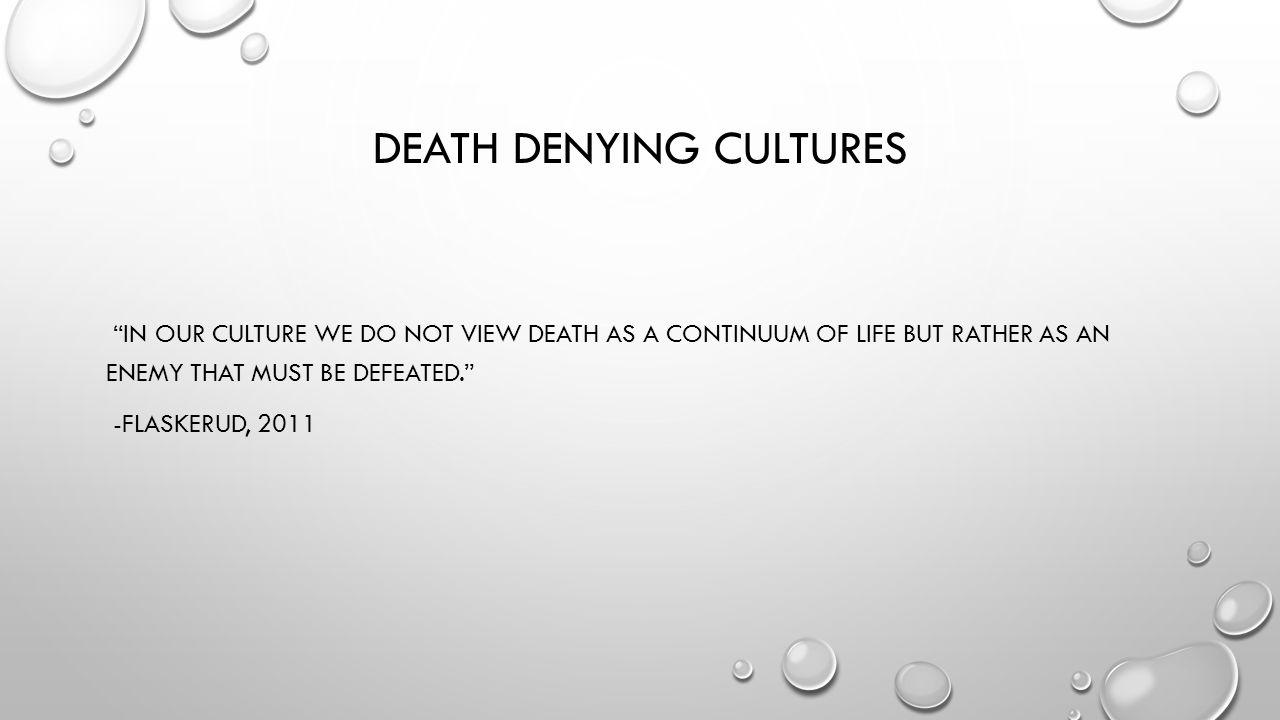 Death denying cultures