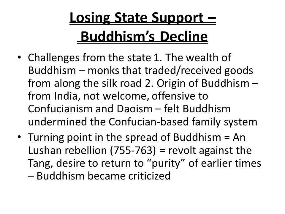 Losing State Support – Buddhism's Decline