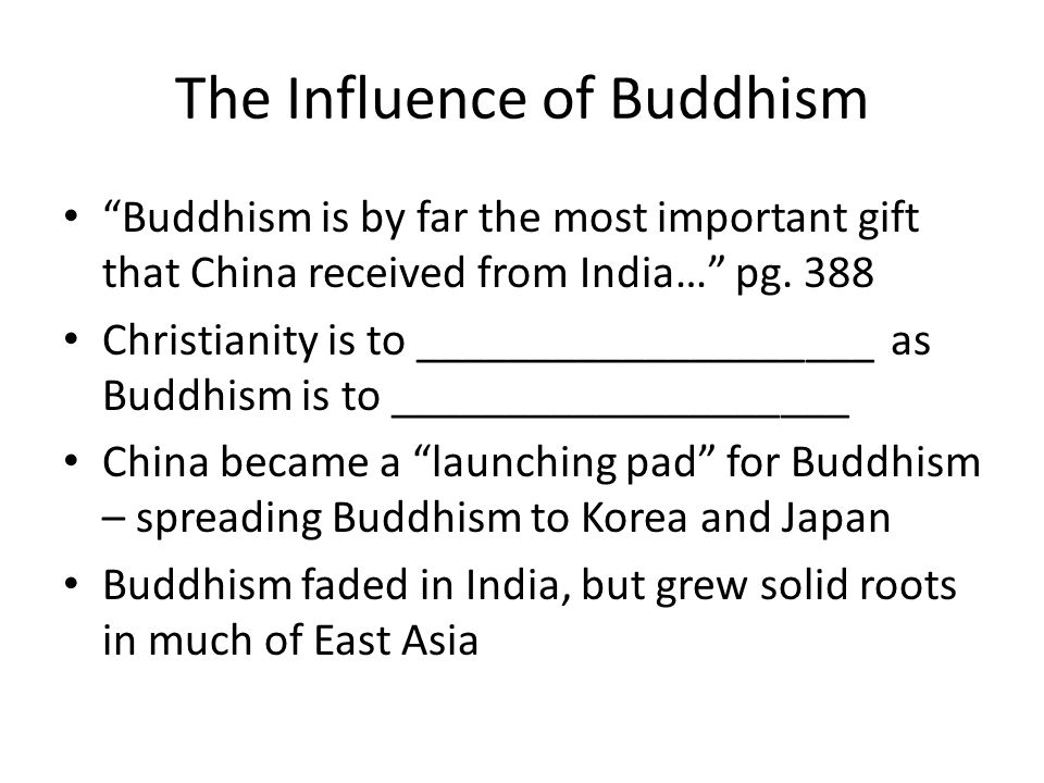The Influence of Buddhism