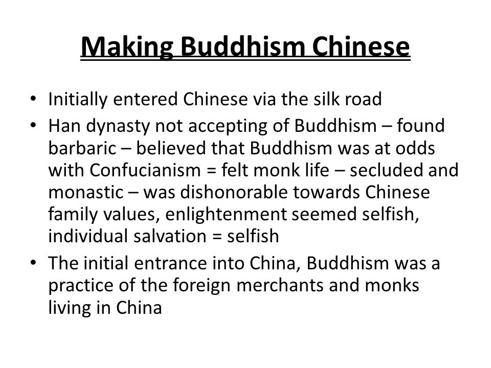 Making Buddhism Chinese
