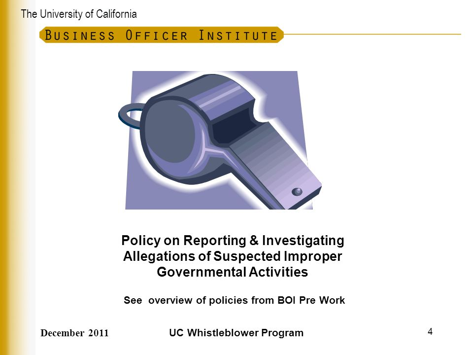 See overview of policies from BOI Pre Work UC Whistleblower Program
