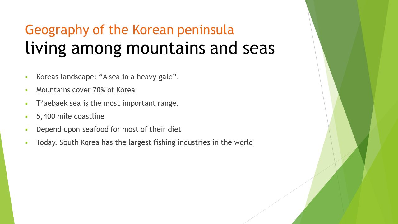 Geography of the Korean peninsula living among mountains and seas