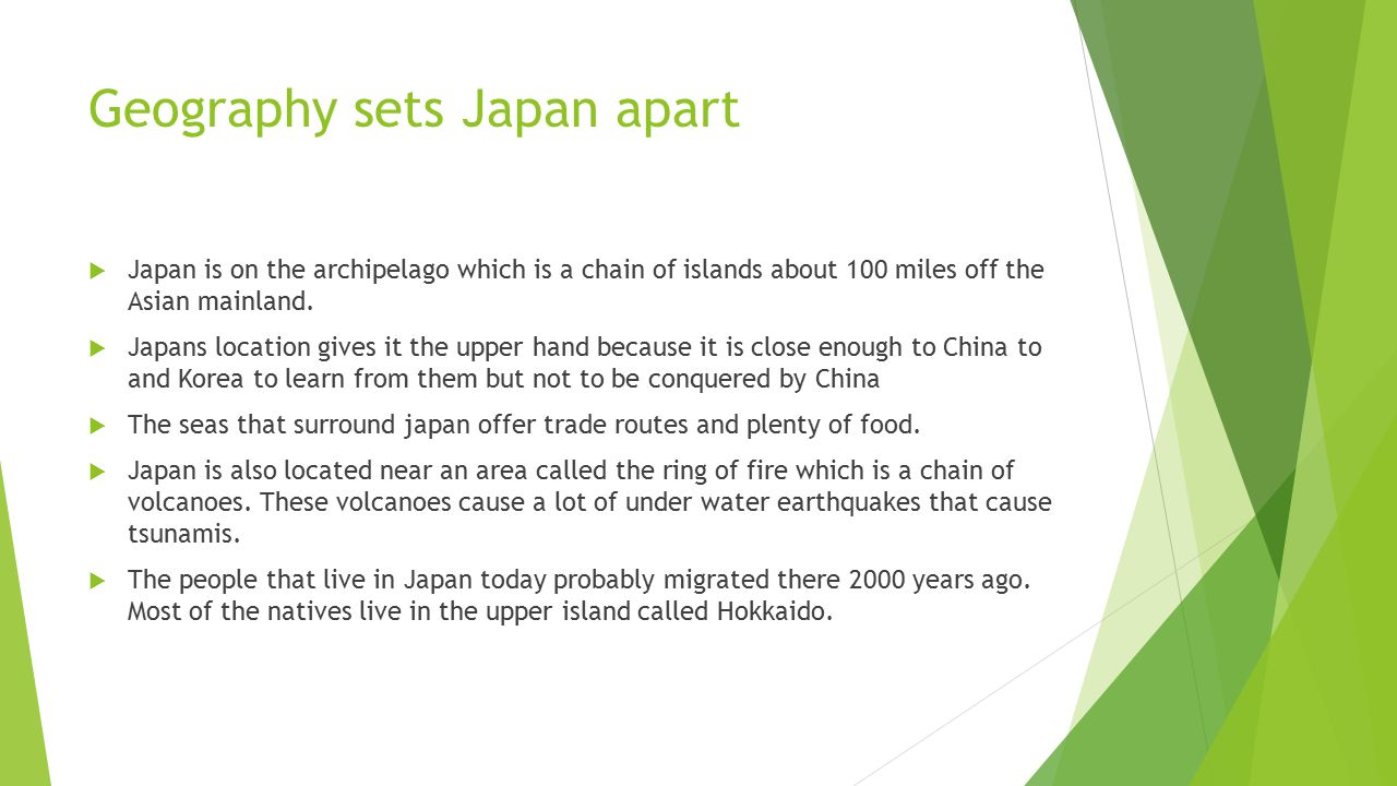 Geography sets Japan apart