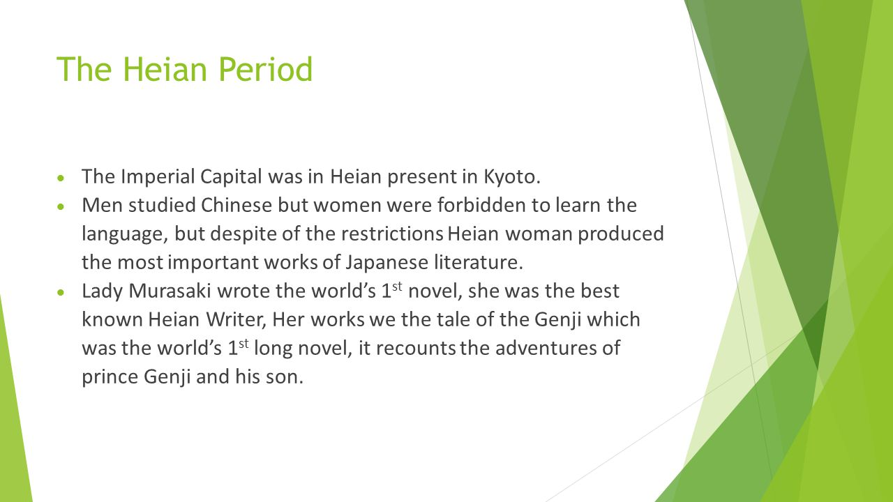 The Heian Period The Imperial Capital was in Heian present in Kyoto.