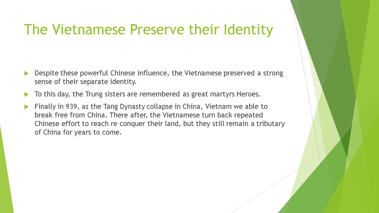 The Vietnamese Preserve their Identity
