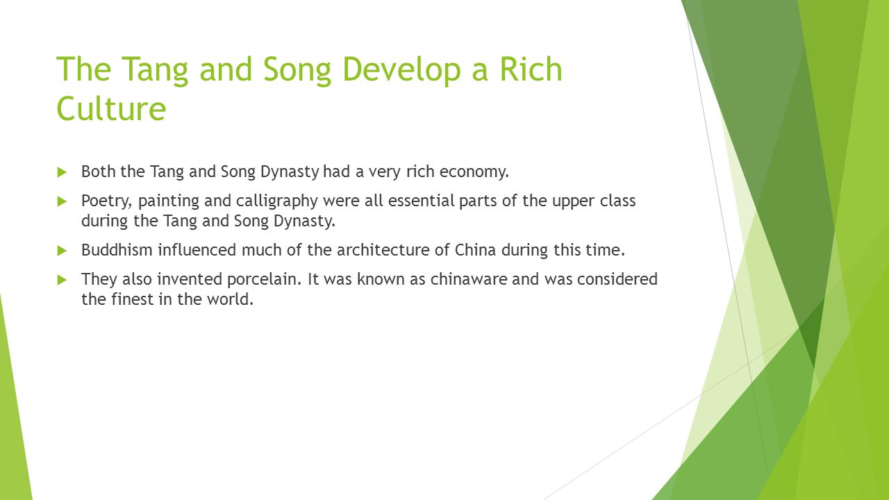 The Tang and Song Develop a Rich Culture