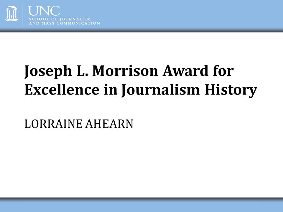 Joseph L. Morrison Award for Excellence in Journalism History