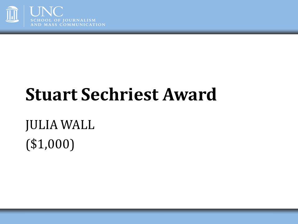 Stuart Sechriest Award