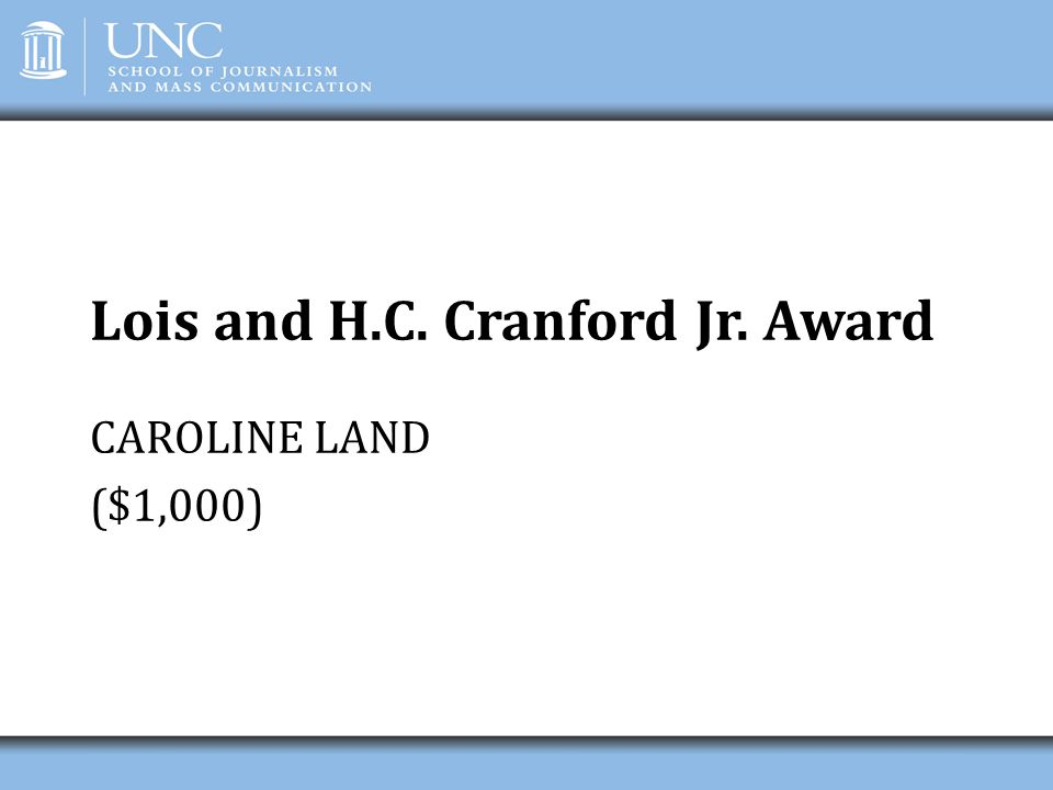 Lois and H.C. Cranford Jr. Award