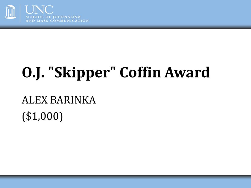 O.J. Skipper Coffin Award