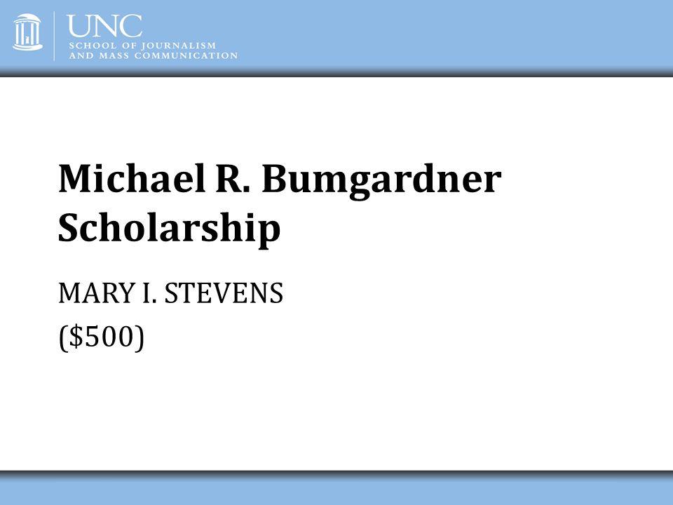 Michael R. Bumgardner Scholarship