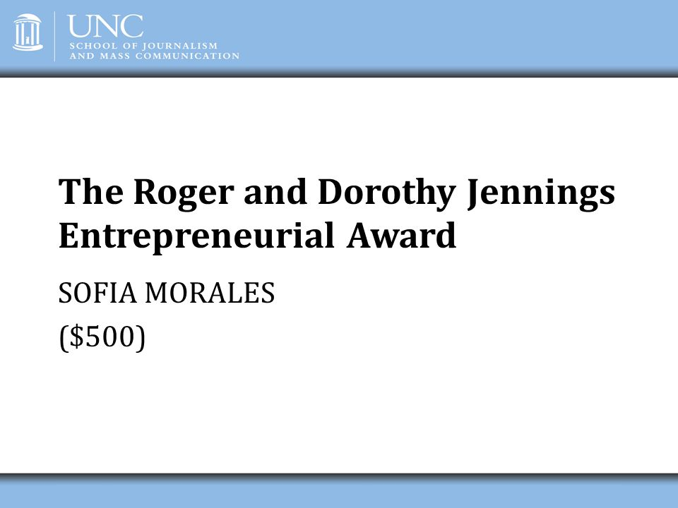 The Roger and Dorothy Jennings Entrepreneurial Award