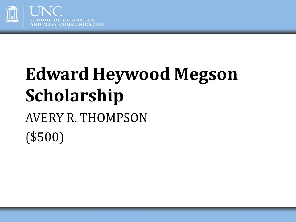 Edward Heywood Megson Scholarship