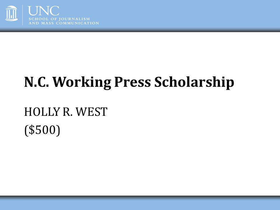 N.C. Working Press Scholarship