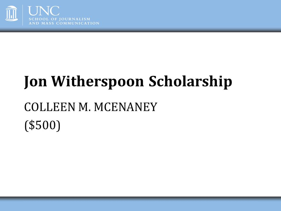 Jon Witherspoon Scholarship