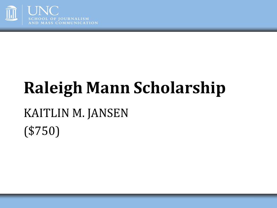 Raleigh Mann Scholarship