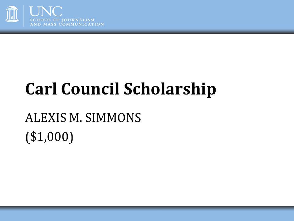 Carl Council Scholarship