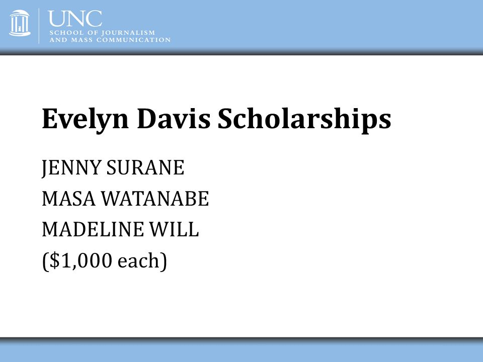 Evelyn Davis Scholarships