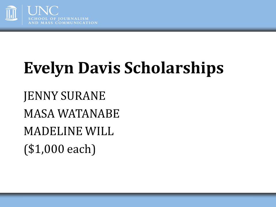 Evelyn Davis Scholarships