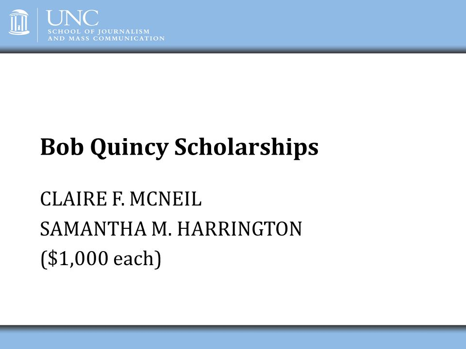 Bob Quincy Scholarships