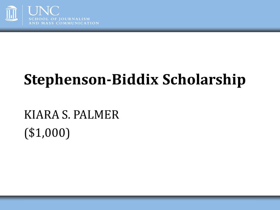 Stephenson-Biddix Scholarship