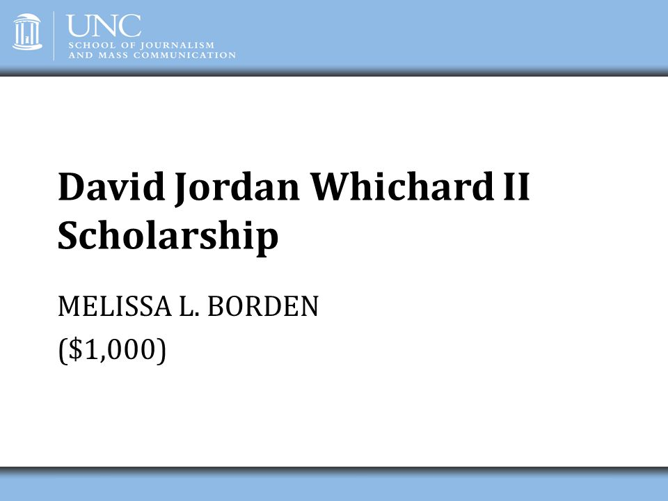 David Jordan Whichard II Scholarship