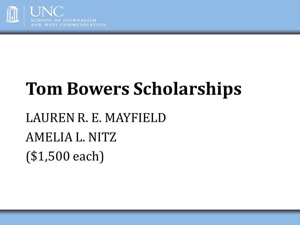 Tom Bowers Scholarships