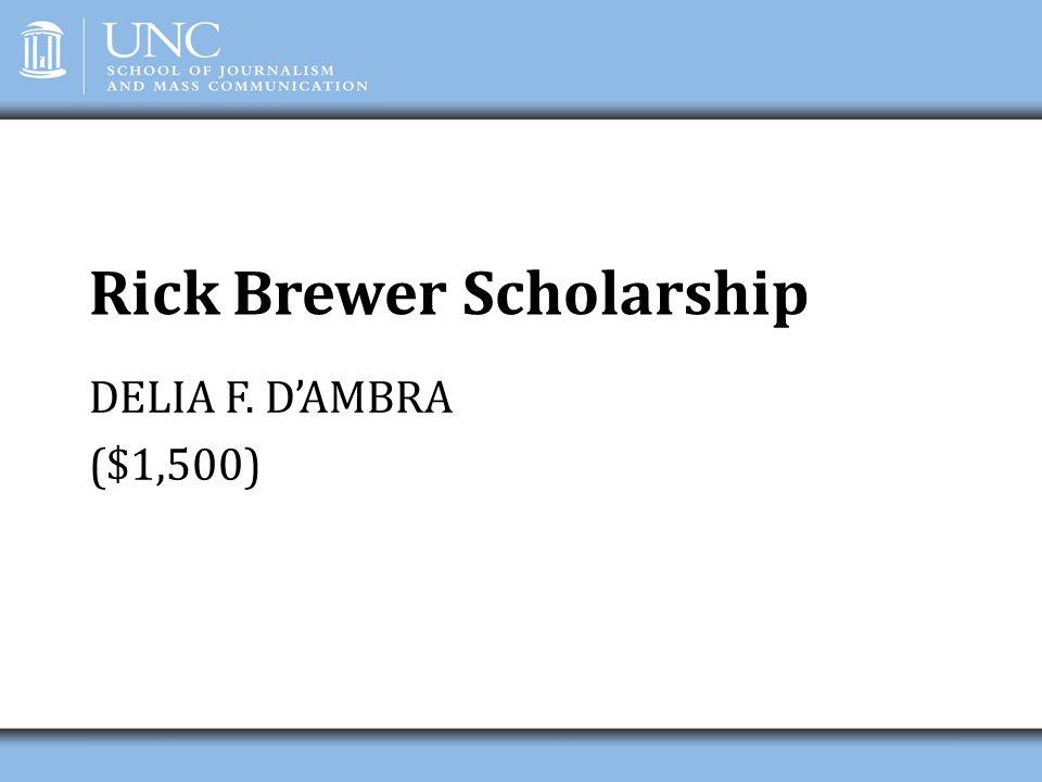 Rick Brewer Scholarship