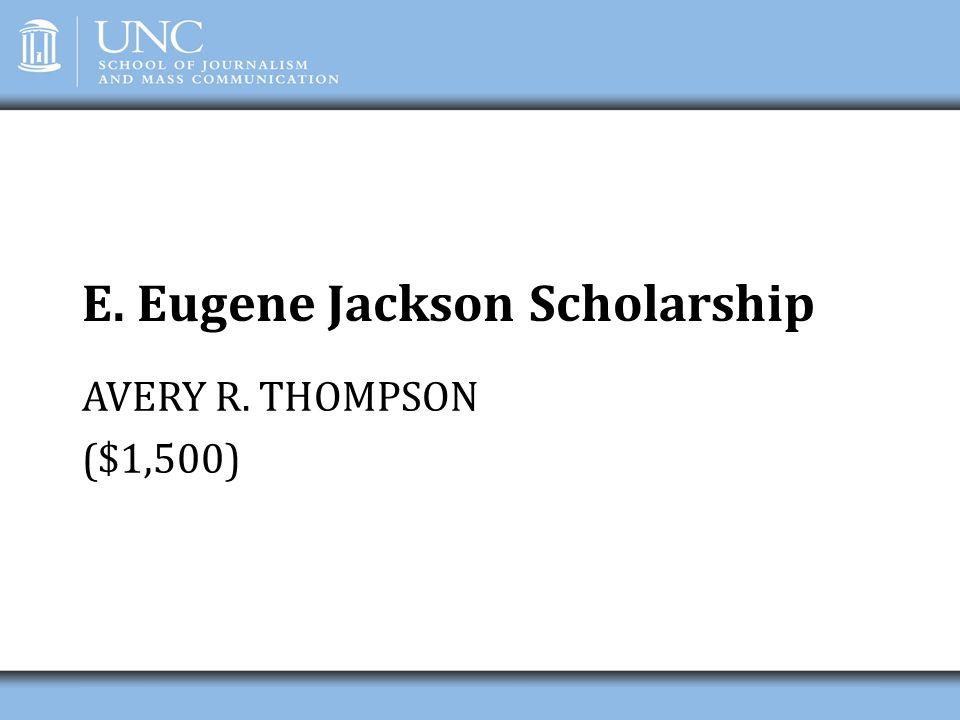 E. Eugene Jackson Scholarship