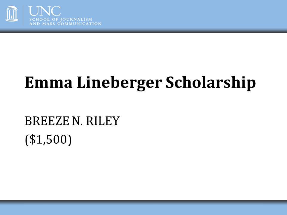 Emma Lineberger Scholarship