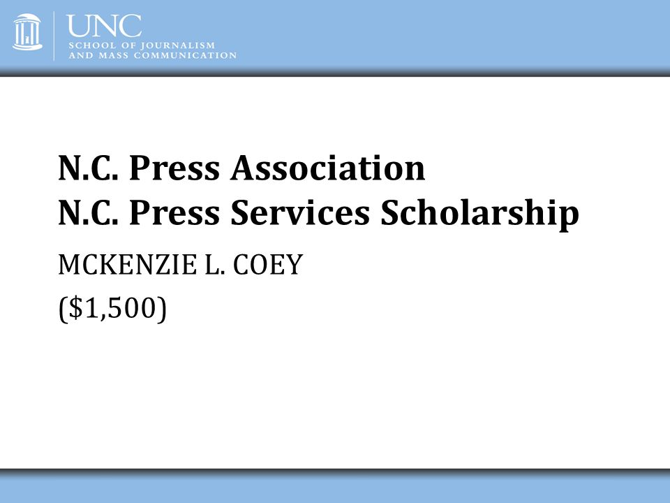 N.C. Press Association N.C. Press Services Scholarship