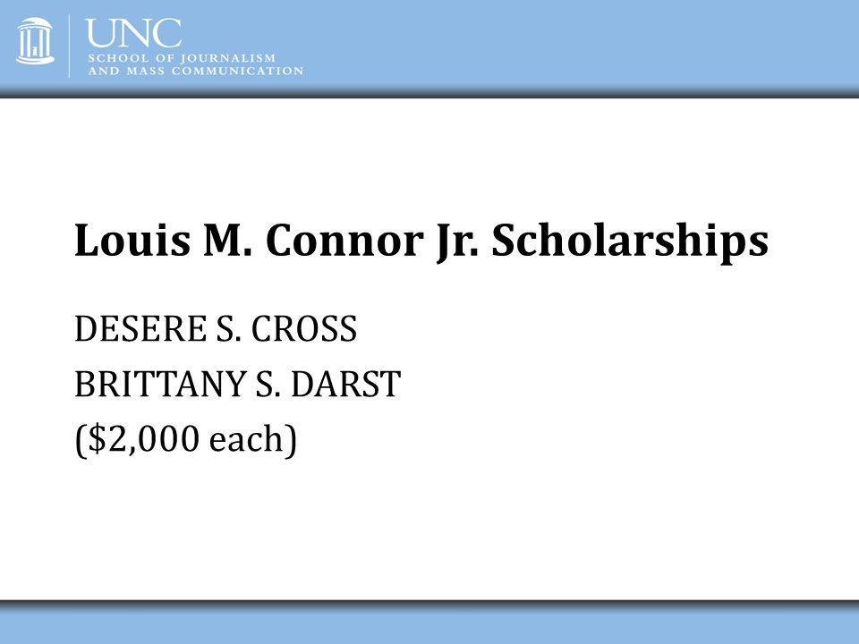Louis M. Connor Jr. Scholarships