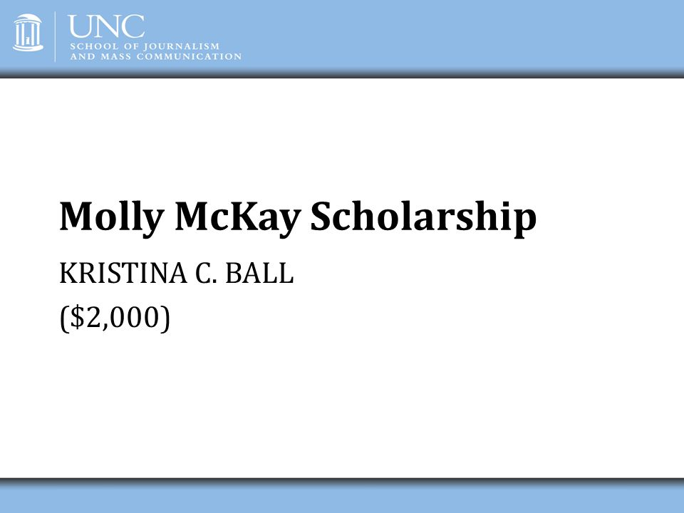 Molly McKay Scholarship