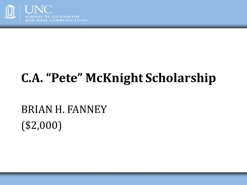 C.A. Pete McKnight Scholarship