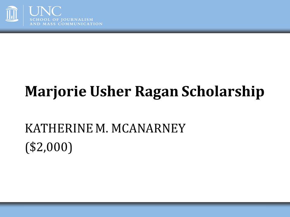 Marjorie Usher Ragan Scholarship