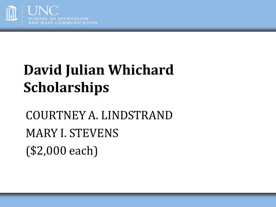David Julian Whichard Scholarships