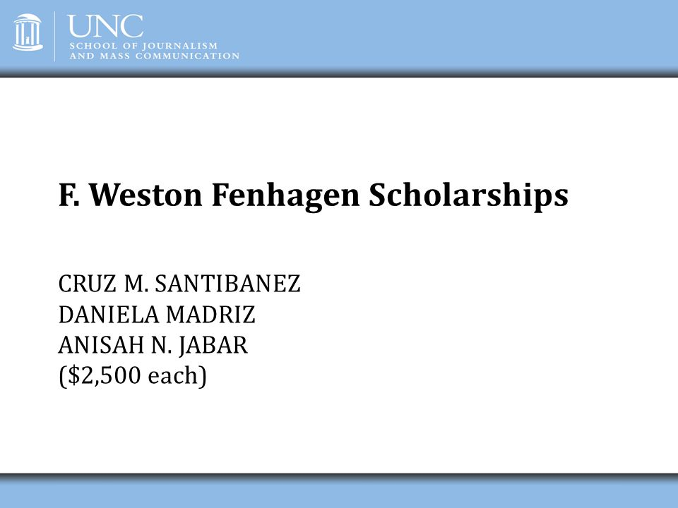 F. Weston Fenhagen Scholarships