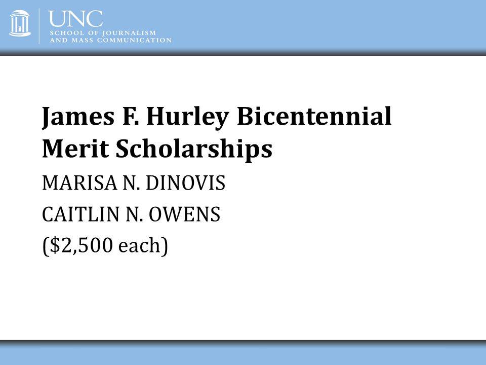 James F. Hurley Bicentennial Merit Scholarships
