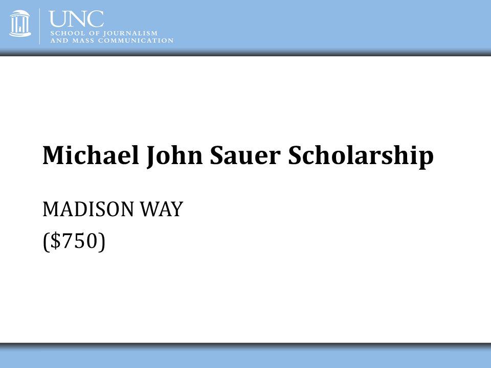 Michael John Sauer Scholarship