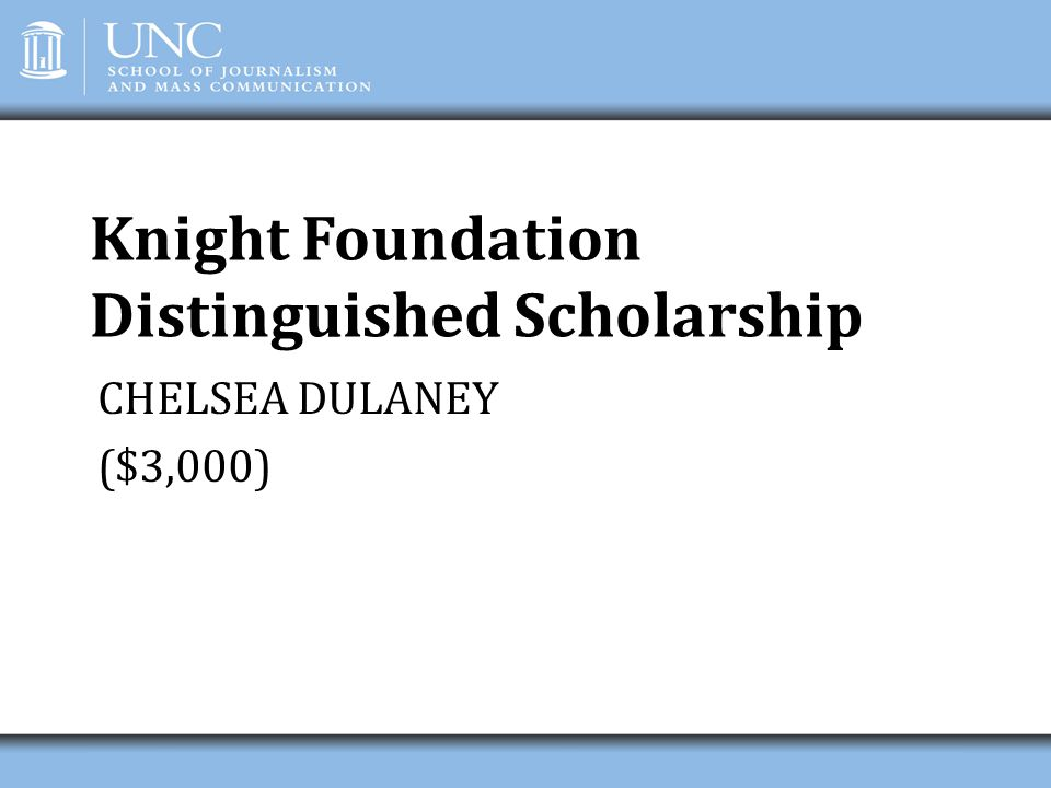 Knight Foundation Distinguished Scholarship