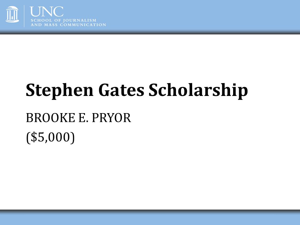 Stephen Gates Scholarship