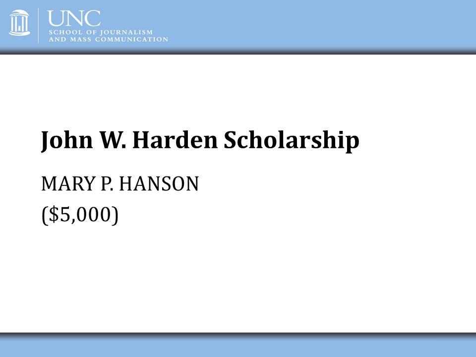John W. Harden Scholarship