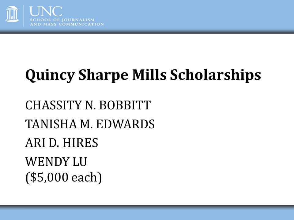Quincy Sharpe Mills Scholarships