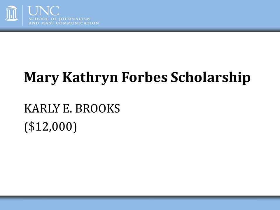 Mary Kathryn Forbes Scholarship