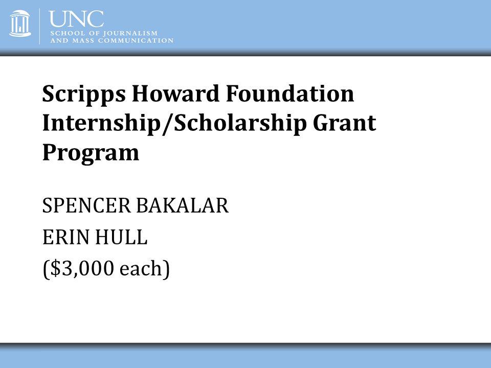 Scripps Howard Foundation Internship/Scholarship Grant Program
