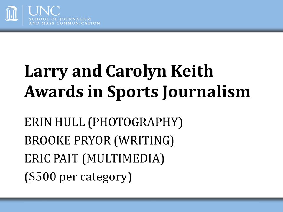 Larry and Carolyn Keith Awards in Sports Journalism