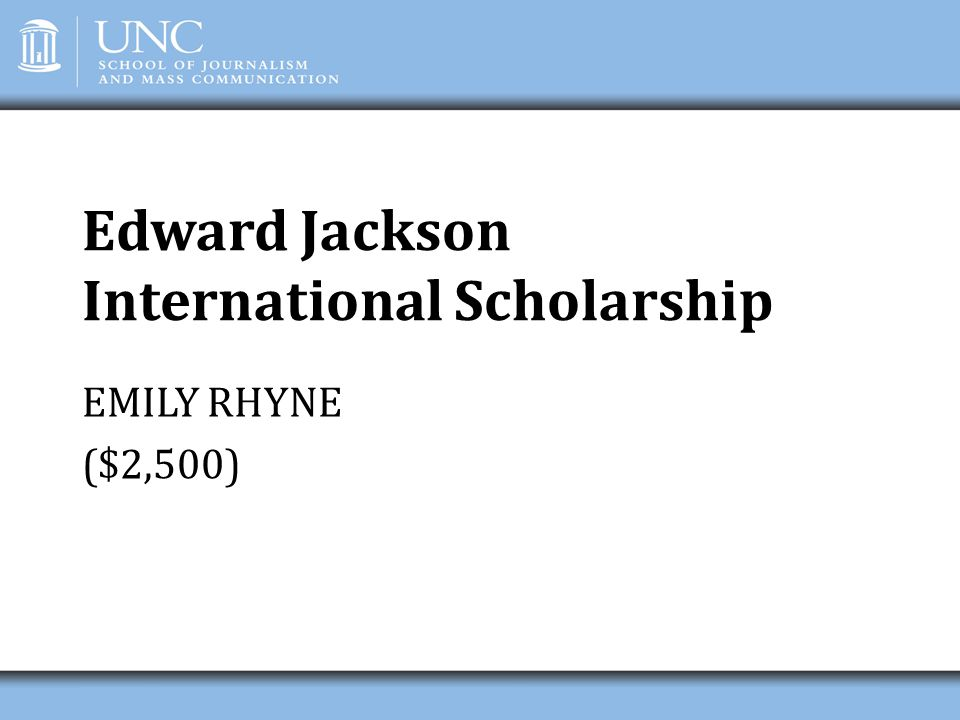 Edward Jackson International Scholarship