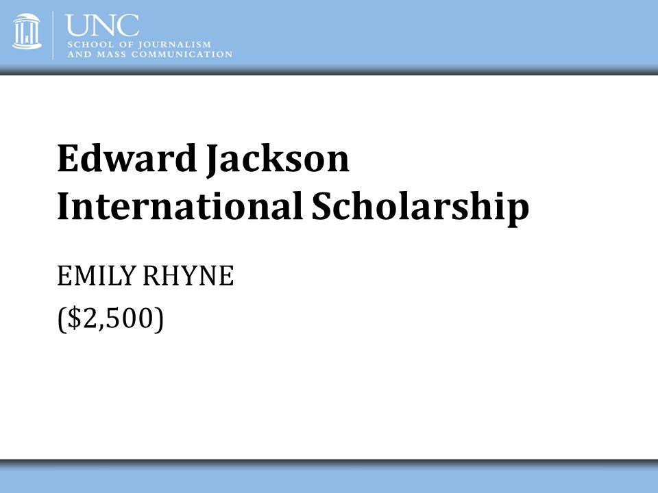 Edward Jackson International Scholarship